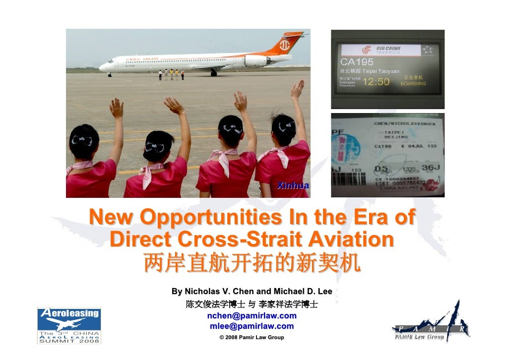 Xinhua   New Opportunities In the Era of  Direct Cross-Strait Aviation     两岸直航开拓的新契机        By Nicholas V. Chen and Micha...