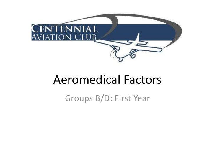 Aeromedical Factors (Groups B/D)