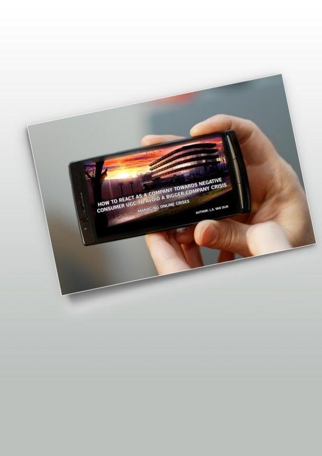 Samenvatting | Summary in Dutch Steeds meer bedrijven krijgen te maken met negatieve online berichten over hun bedrijf. Di...