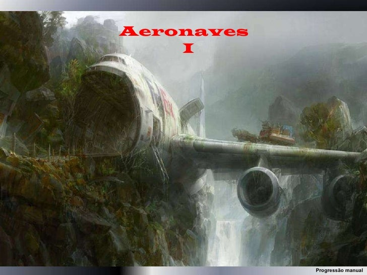 Aeronaves  I Progressão manual