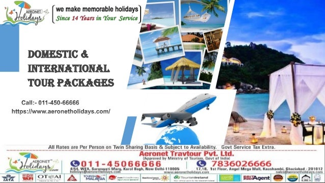 a154f379d8a0 Best offer on domestic and international tour packages. 1.  http   www.aeronetholidays.com  Welcome  2.
