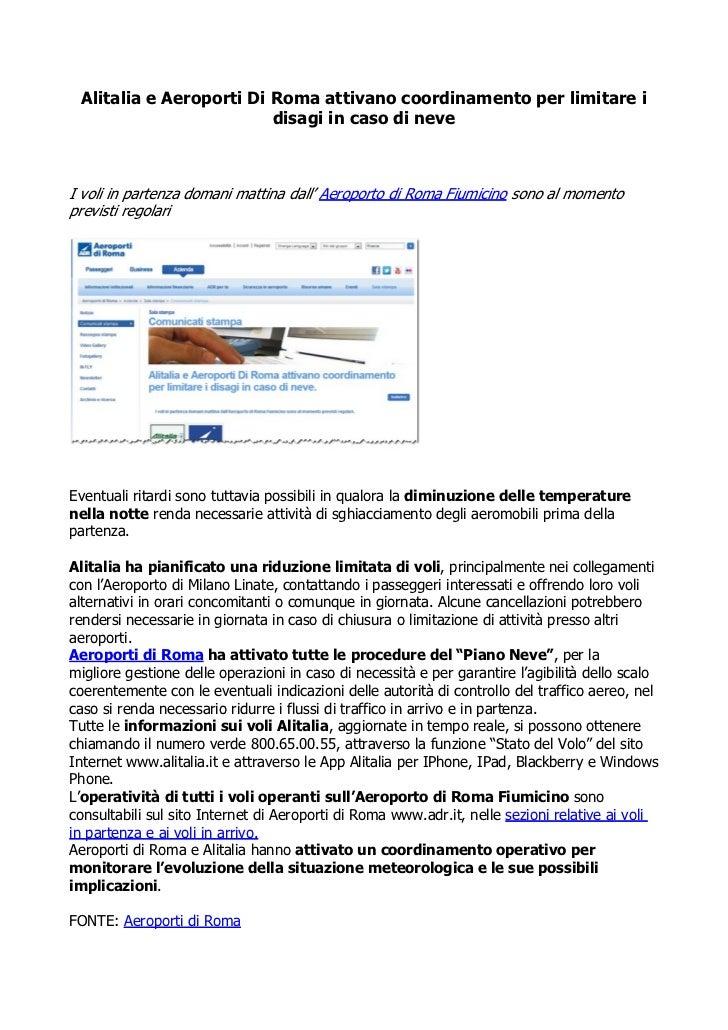 Alitalia e Aeroporti Di Roma attivano coordinamento per limitare i                         disagi in caso di neveI voli in...