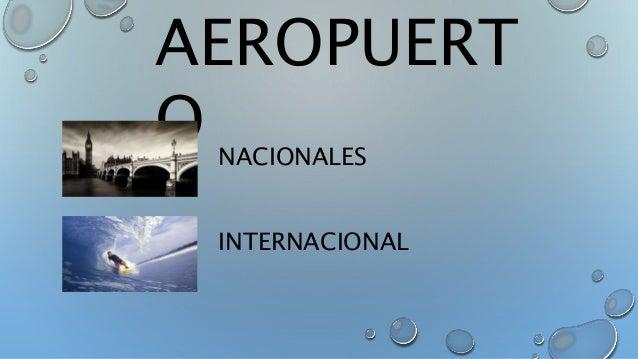 AEROPUERT  O  NACIONALES  INTERNACIONAL