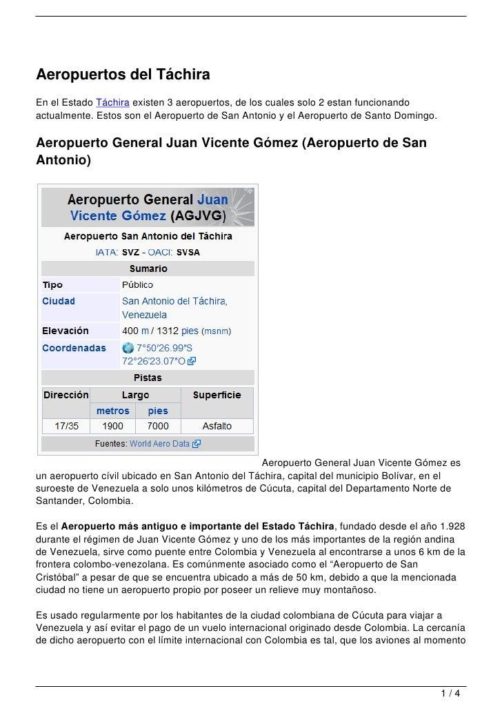 Aeropuertos del TáchiraEn el Estado Táchira existen 3 aeropuertos, de los cuales solo 2 estan funcionandoactualmente. Esto...