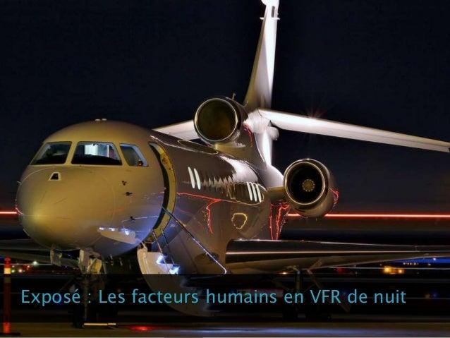 Exposé : Les facteurs humains en VFR de nuit