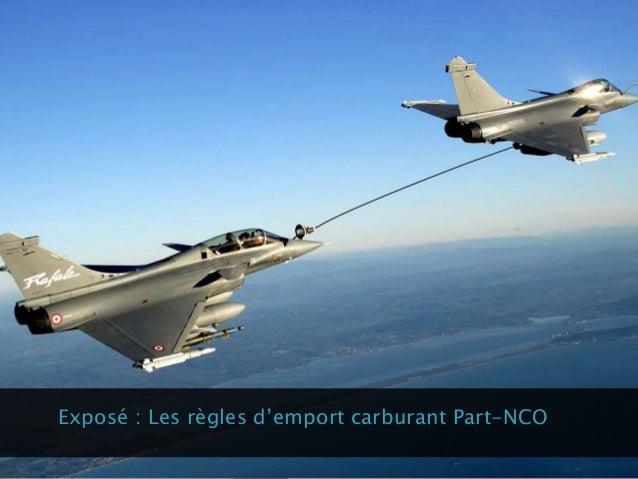 Exposé : Les règles d'emport carburant Part-NCO