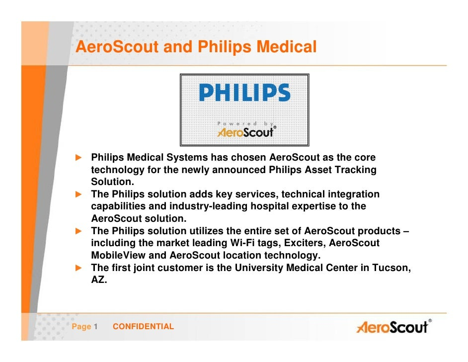 AeroScout and Philips Medical         Philips Medical Systems has chosen AeroScout as the core     technology for the newl...