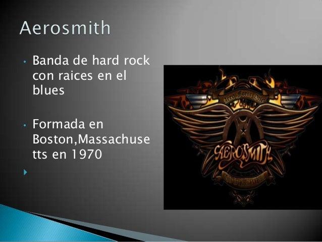 •   Banda de hard rock    con raices en el    blues•   Formada en    Boston,Massachuse    tts en 1970