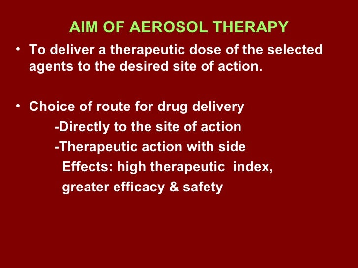 Aerosol therapy Slide 2