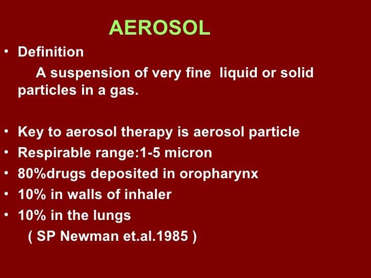 Aerosol therapy Slide 3
