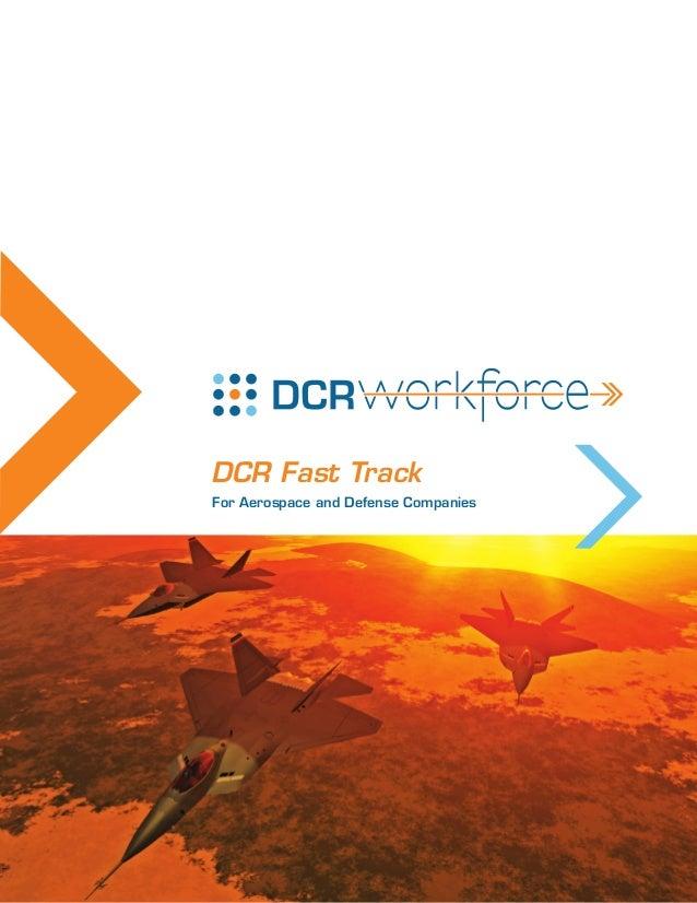 DCR Fast TrackFor Aerospace and Defense Companies