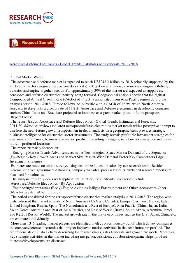 Aerospace-Defense Electronics - Global Trends, Estimates and Forecasts, 2011-2018  Global Market Watch: The aerospace and ...