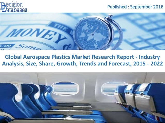 global plastics industry essay Automotive plastics market size valued over usd 22 billion in 2016 and globally, industry expects consumption of above 20 million tons by 2024 says this research report based on application (electrical components, power train.
