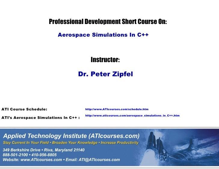 ATI Technical Training Short Course Aerospace Simulations In C++