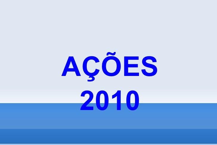 AÇÕES 2010