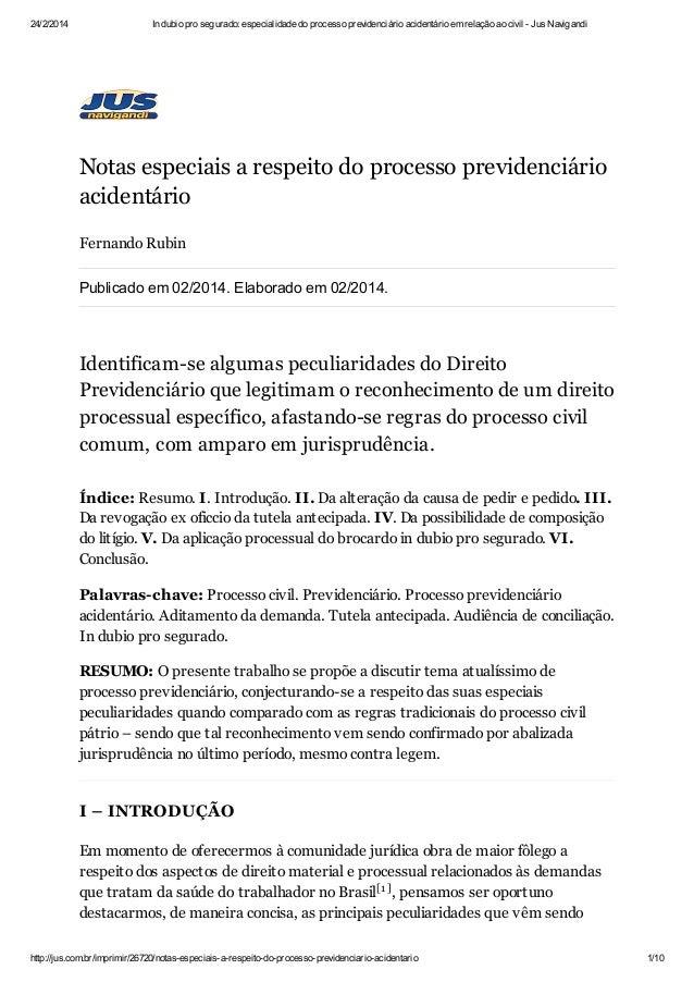 24/2/2014  In dubio pro segurado: especialidade do processo previdenciário acidentário em relação ao civil - Jus Navigandi...