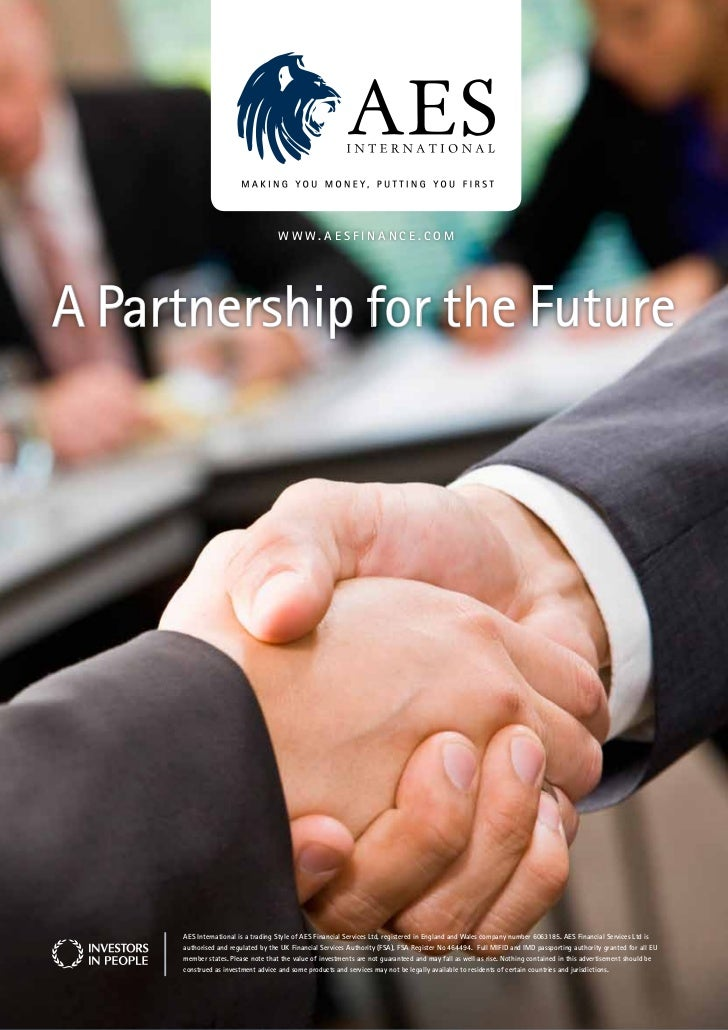 www.aesfinance.comA Partnership for the Future     aes international is a trading style of aes financial services Ltd, reg...
