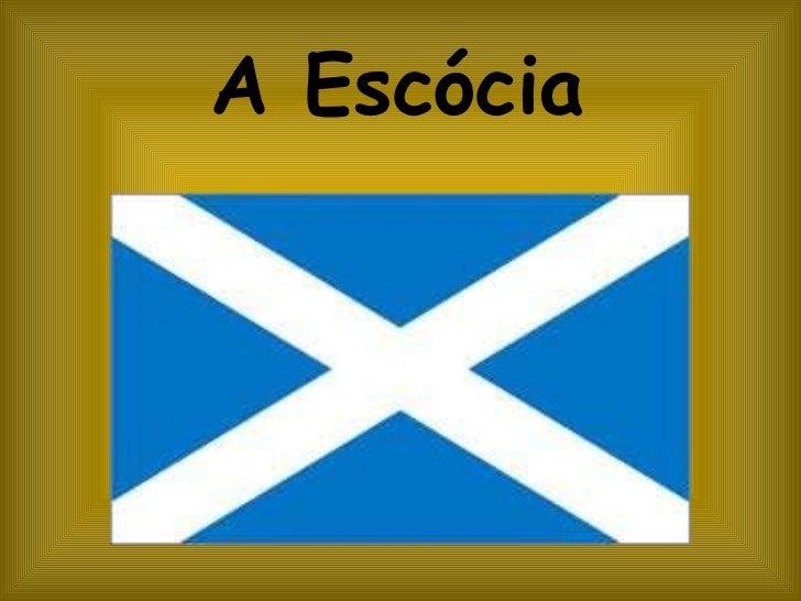A Escócia