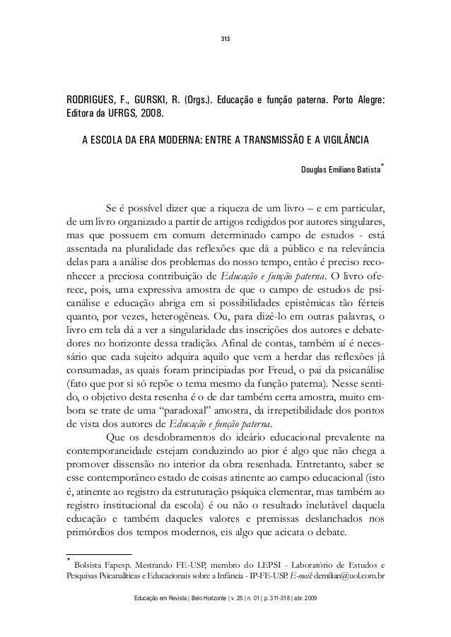 313DOI XXXXXXXXXXXXXXXXXXXXXXRODRIGUES, F., GURSKI, R. (Orgs.). Educação e função paterna. Porto Alegre:Editora da UFRGS, ...