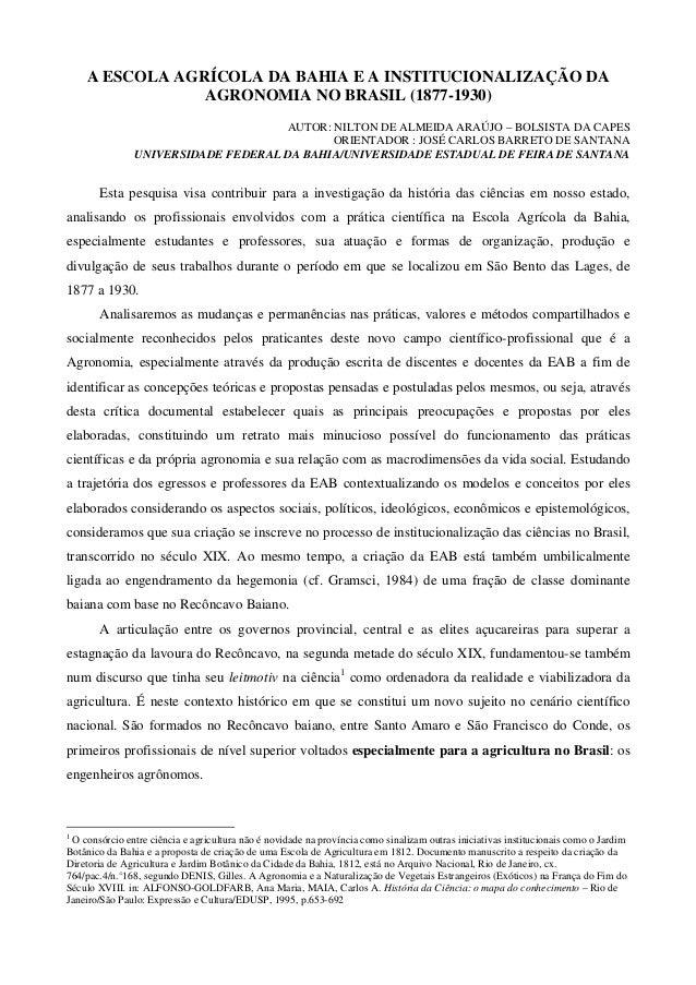 A ESCOLA AGRÍCOLA DA BAHIA E A INSTITUCIONALIZAÇÃO DA                AGRONOMIA NO BRASIL (1877-1930)                      ...