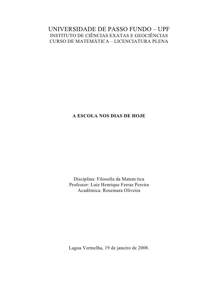 UNIVERSIDADE DE PASSO FUNDO – UPFINSTITUTO DE CIÊNCIAS EXATAS E GEOCIÊNCIASCURSO DE MATEMÁTICA – LICENCIATURA PLENA       ...