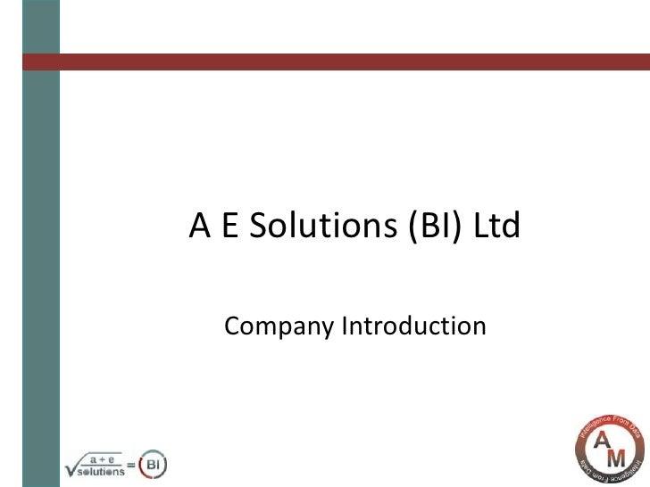 A E Solutions (BI) Ltd<br />Company Introduction<br />