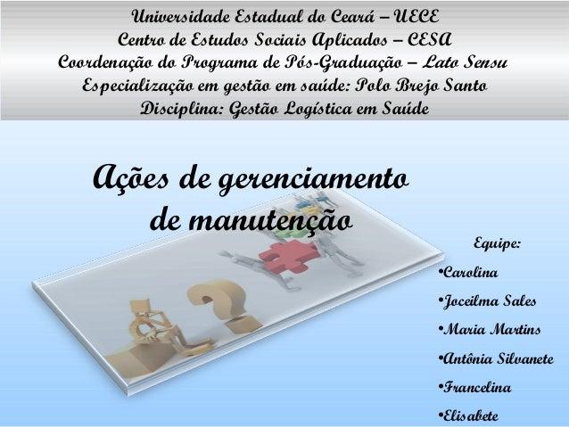 Universidade Estadual do Ceará – UECE Centro de Estudos Sociais Aplicados – CESA Coordenação do Programa de Pós-Graduação ...
