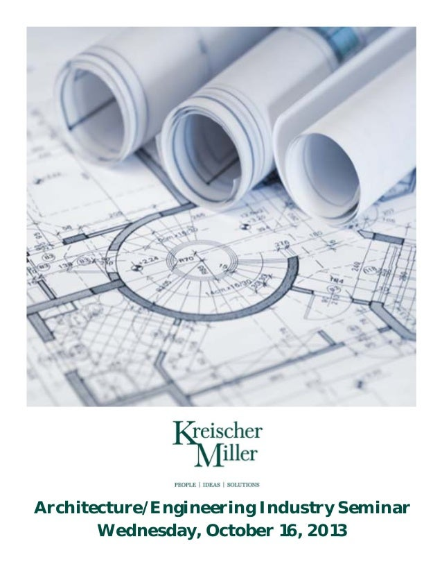 Architecture/Engineering Industry Seminar Wednesday, October 16, 2013