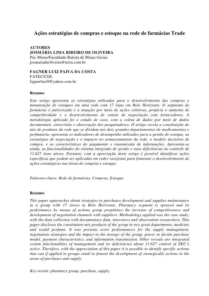 Ações estratégias de compras e estoque na rede de farmácias Trade  AUTORES JOSMÁRIA LIMA RIBEIRO DE OLIVEIRA Puc Minas/Fac...