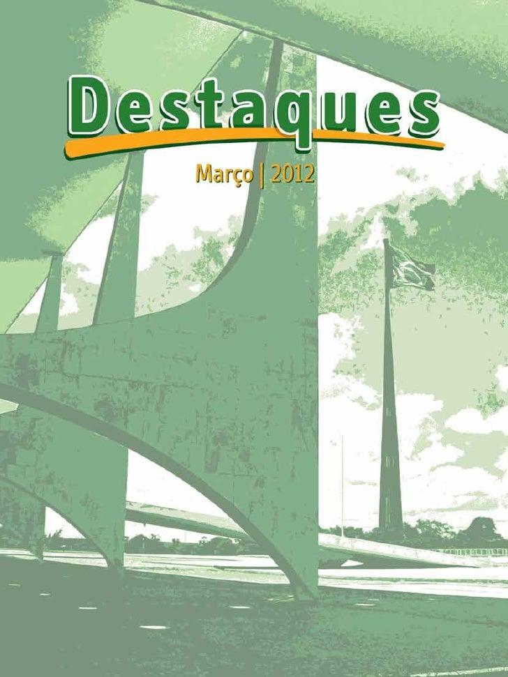 ApresentaçãoEm sua primeira edição de 2012, o Caderno Destaques traz informações sobre os principais programas lança-dos e...
