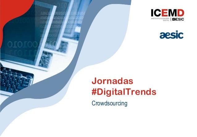 Jornadas#DigitalTrendsCrowdsourcing