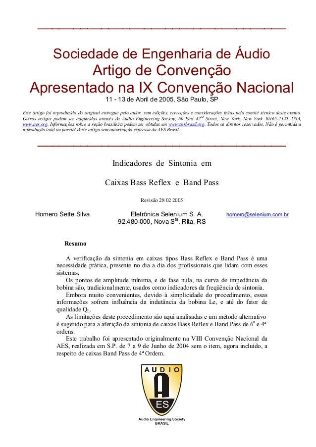 ___________________________________  Sociedade de Engenharia de Áudio  Artigo de Convenção Apresentado na IX Convenção Nac...