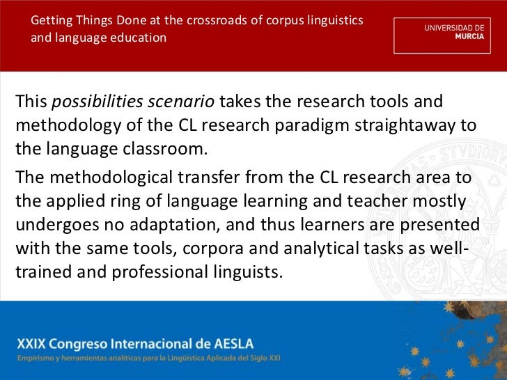 Getting Things Done at the crossroads of corpus linguistics and language educationThis possibilities scenario takes the re...