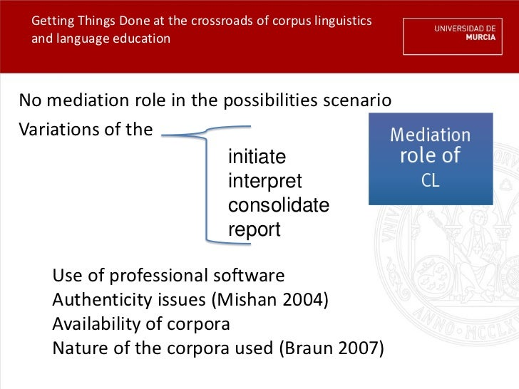 Getting Things Done at the crossroads of corpus linguistics and language educationNo mediation role in the possibilities s...