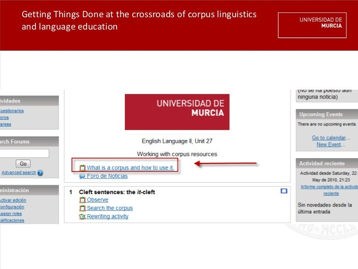 Getting Things Done at the crossroads of corpus linguisticsand language education