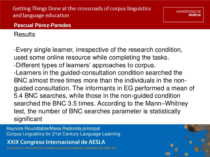 Pascual Pérez-Paredes   Results   -Every single learner, irrespective of the research condition,   used some online resour...
