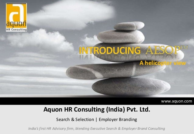 www.aquon.comAquon HR Consulting (India) Pvt. Ltd.Search & Selection | Employer BrandingIndia's first HR Advisory firm, bl...