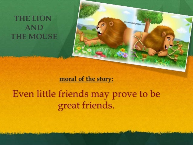 moral of lion and the mouse story