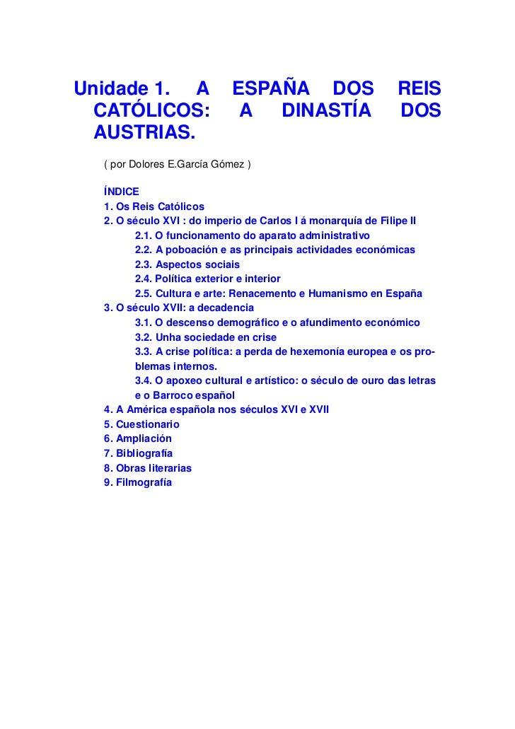Unidade 1. A                 ESPAÑA DOS                        REIS  CATÓLICOS:                  A  DINASTÍA              ...
