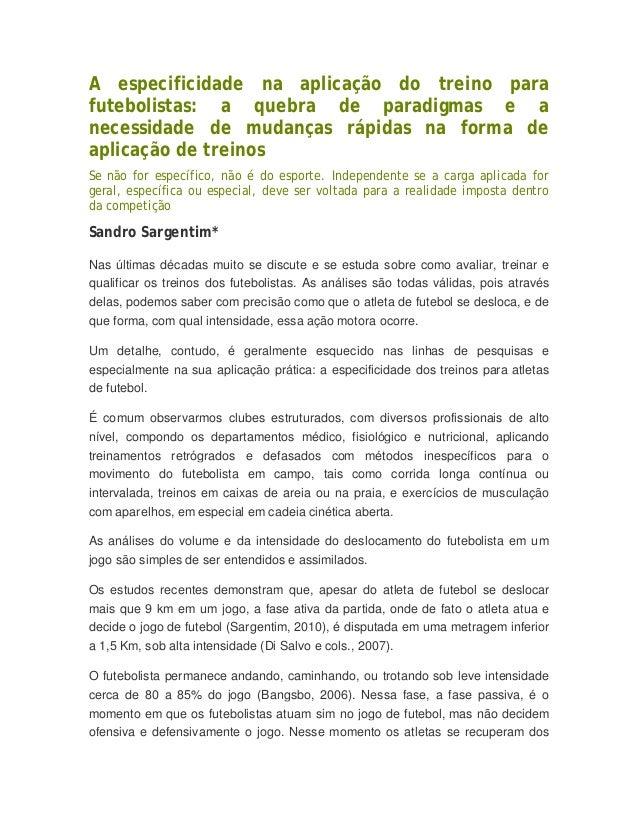 A especificidade na aplicação do treino para  futebolistas: a quebra de paradigmas e a  necessidade de mudanças rápidas na...