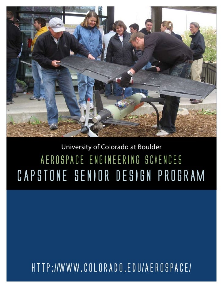 University of Colorado at Boulder    AerospAce engineering sciences cApstone senior Design progrAm       http://www.colorA...
