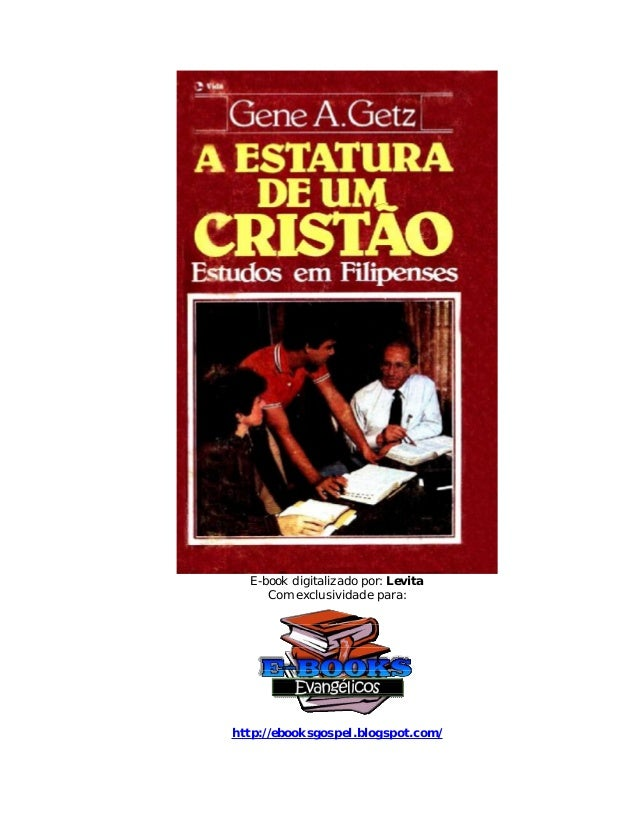 E-book digitalizado por: Levita Com exclusividade para: http://ebooksgospel.blogspot.com/