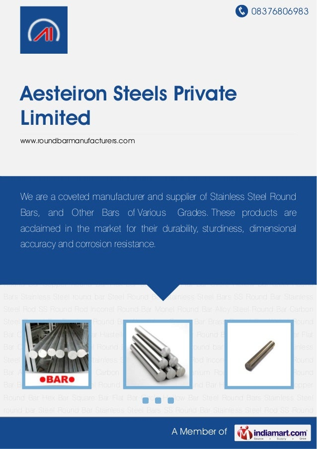 08376806983A Member ofAesteiron Steels PrivateLimitedwww.roundbarmanufacturers.comSteel Round Bars Stainless Steel round b...
