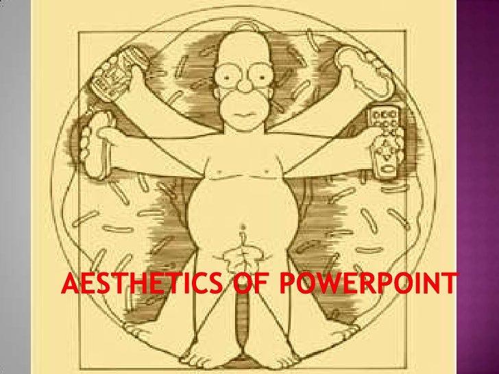 Aesthetics of PowerPoint<br />