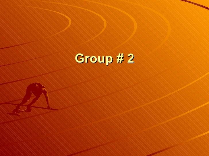 Group # 2