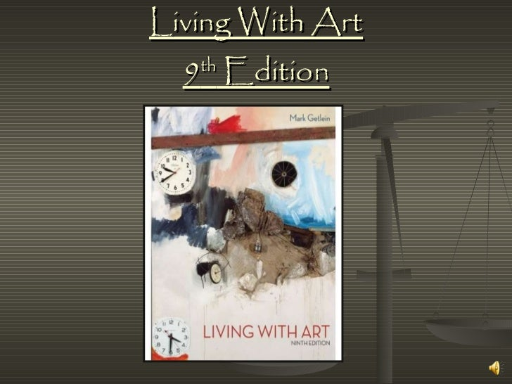 Living With Art 9 th  Edition