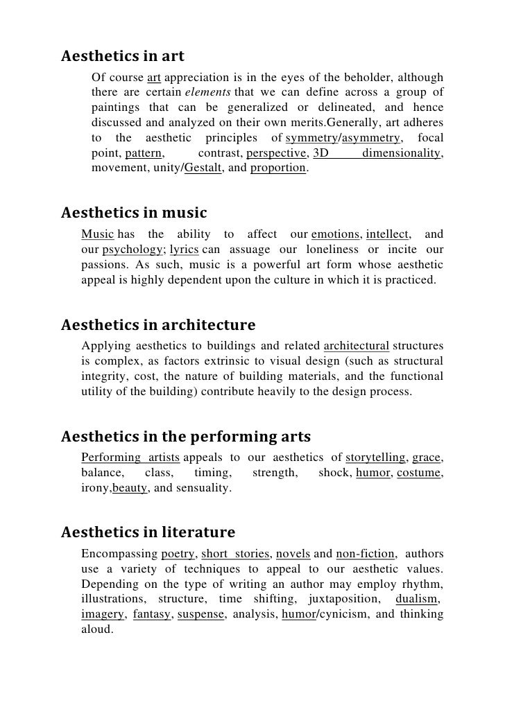 Aesthetics in art    Of course art appreciation is in the eyes of the beholder, although    there are certain elements tha...
