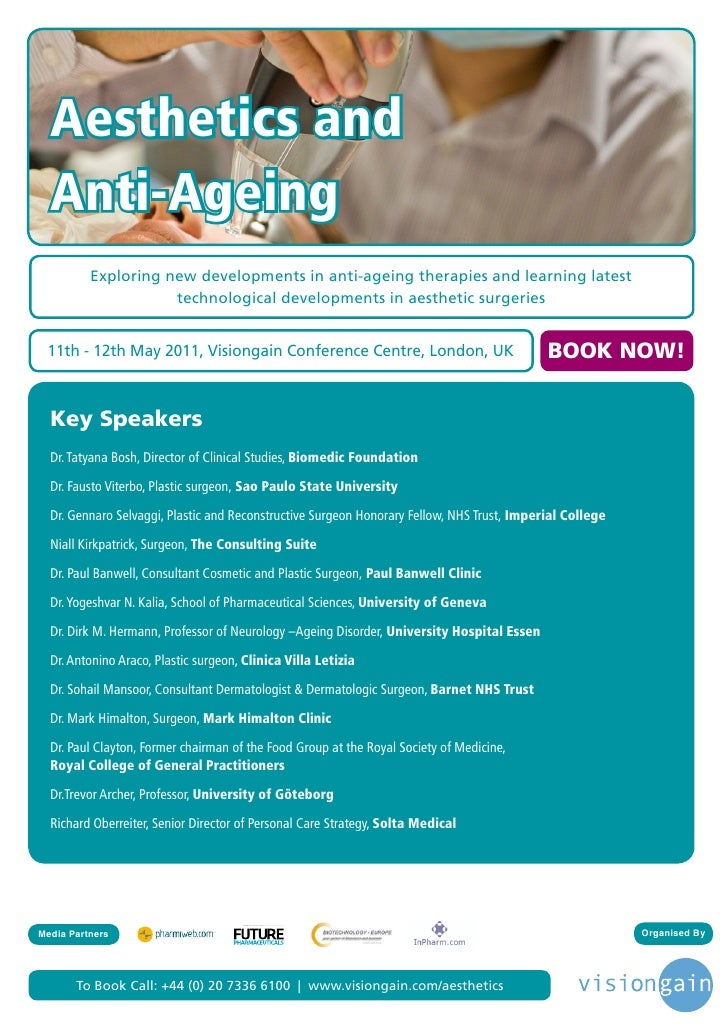 Aesthetics and  Anti-Ageing          Exploring new developments in anti-ageing therapies and learning latest              ...