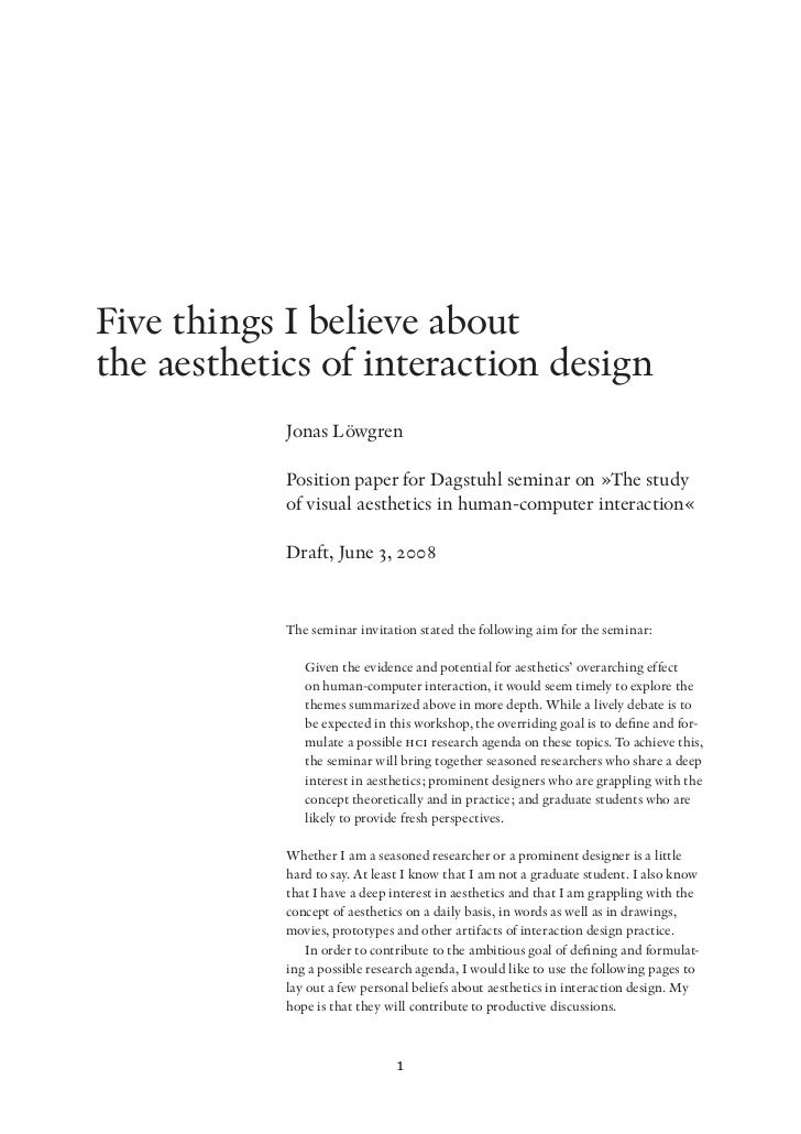 Five things I believe aboutthe aesthetics of interaction design            Jonas Löwgren            Position paper for Dag...