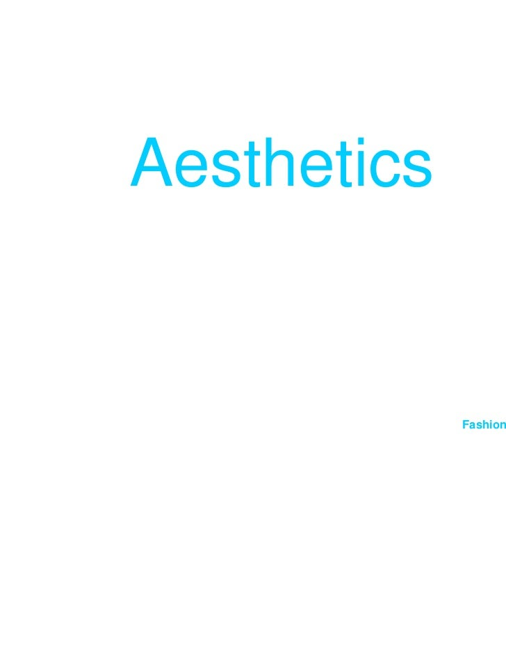 Aesthetics             Fashion Studies I